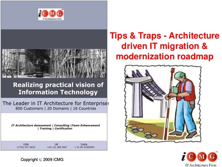 Tips & Traps - Architecture                            driven IT migration &                          modernization roadma...