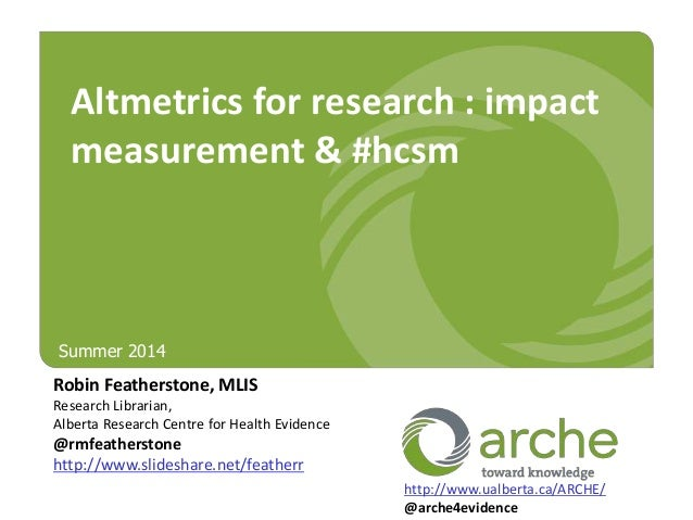 Altmetrics for research: impact measurement &#hcsm