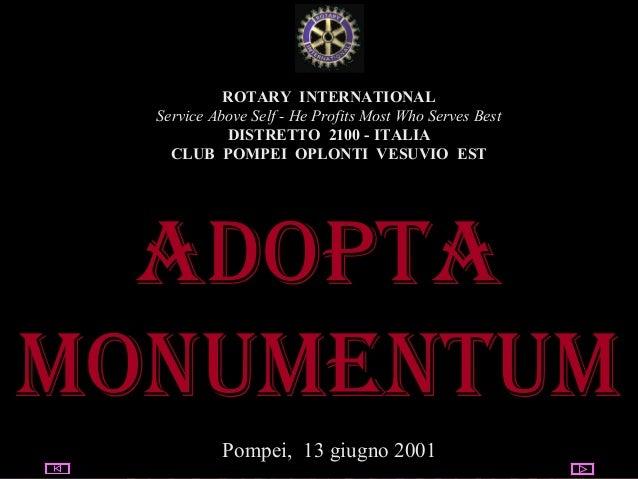 04/26/14 utente@dominio ClubPompeiOplontiVesuvio Est ROTARY ROTARY INTERNATIONAL Service Above Self - He Profits Most Who ...