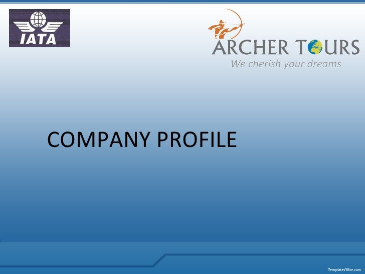 Archer Tours Pvt Ltd   Company Profile