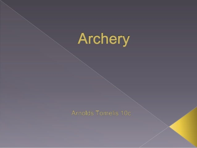 Target ArcheryIt is a competition which involvesshooting arrows at a target foraccuracy from a set distance.