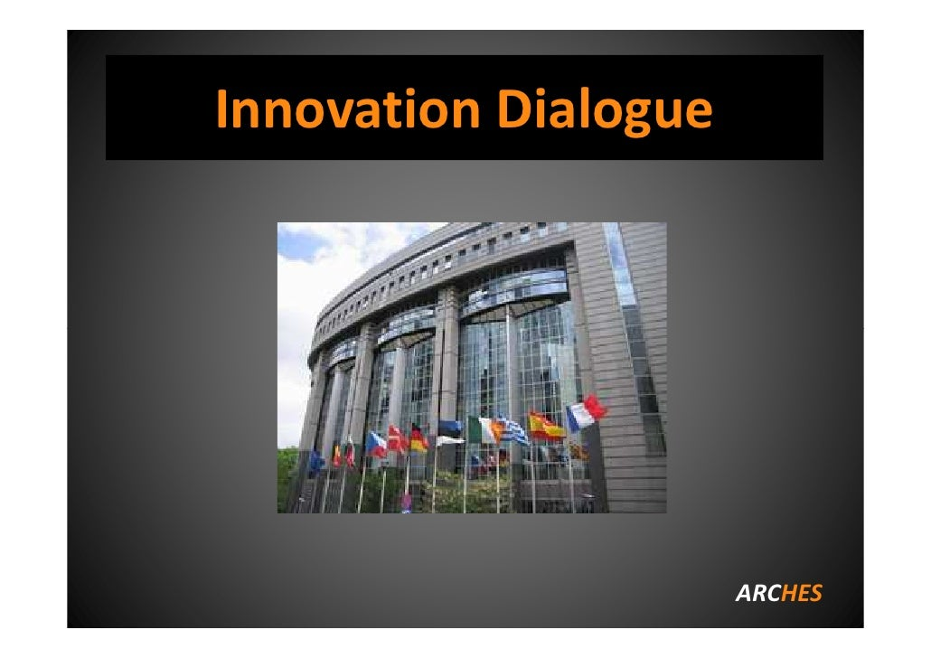 Arches innovation dialogue
