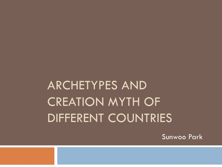 Archetypes And Creation Myth Of Different Countries (Sunwoo Park)