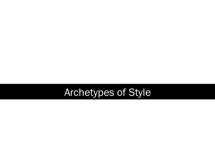 Archetypes of Style