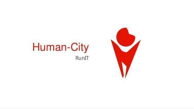 Human-City       RunIT