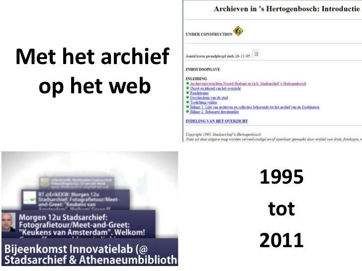 Met het achief op het web: 1995 tot 2011