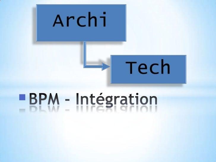 BPM - Intégration<br />