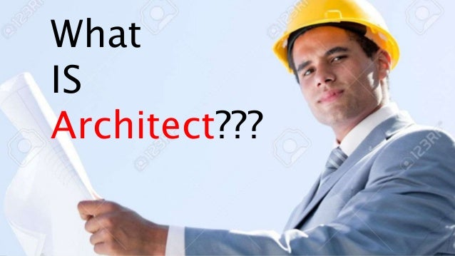 Top 28 Is It To Be An Architect How To Become An