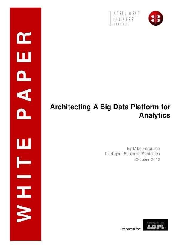 Architecting a-big-data-platform-for-analytics 24606569