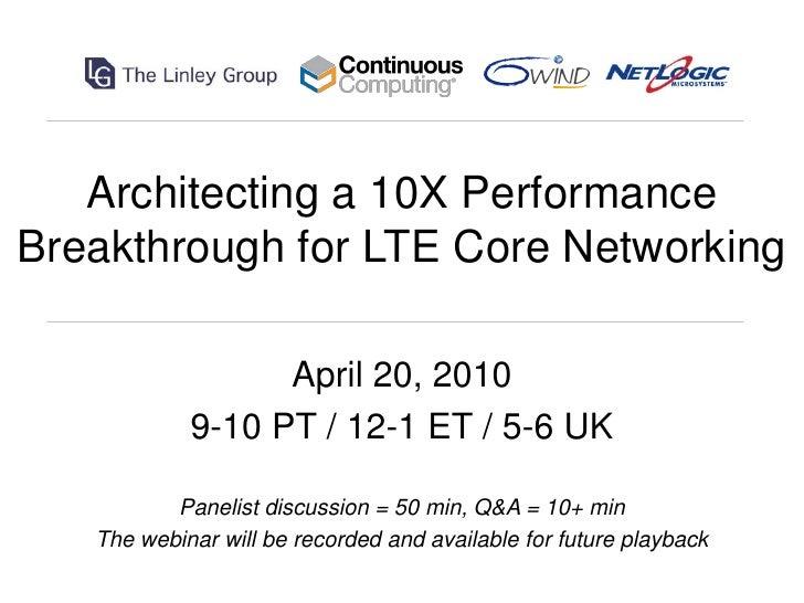 Architecting10 x performanceforltewebinar4.20.10