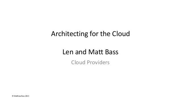 Architecting for the cloud cloud providers