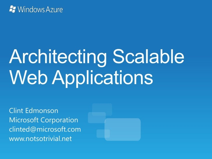 Architecting Scalable Applications in the Cloud