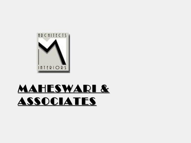 MAHESWARI & ASSOCIATES