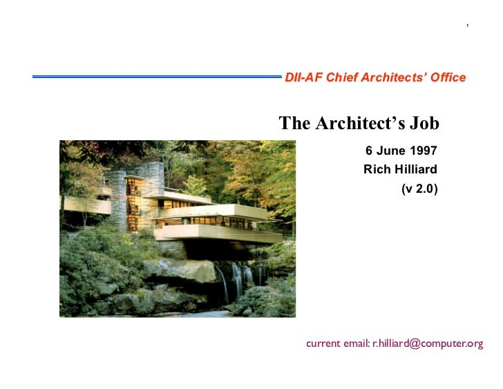 1DII-AF Chief Architects' OfficeThe Architect's Job               6 June 1997               Rich Hilliard                 ...