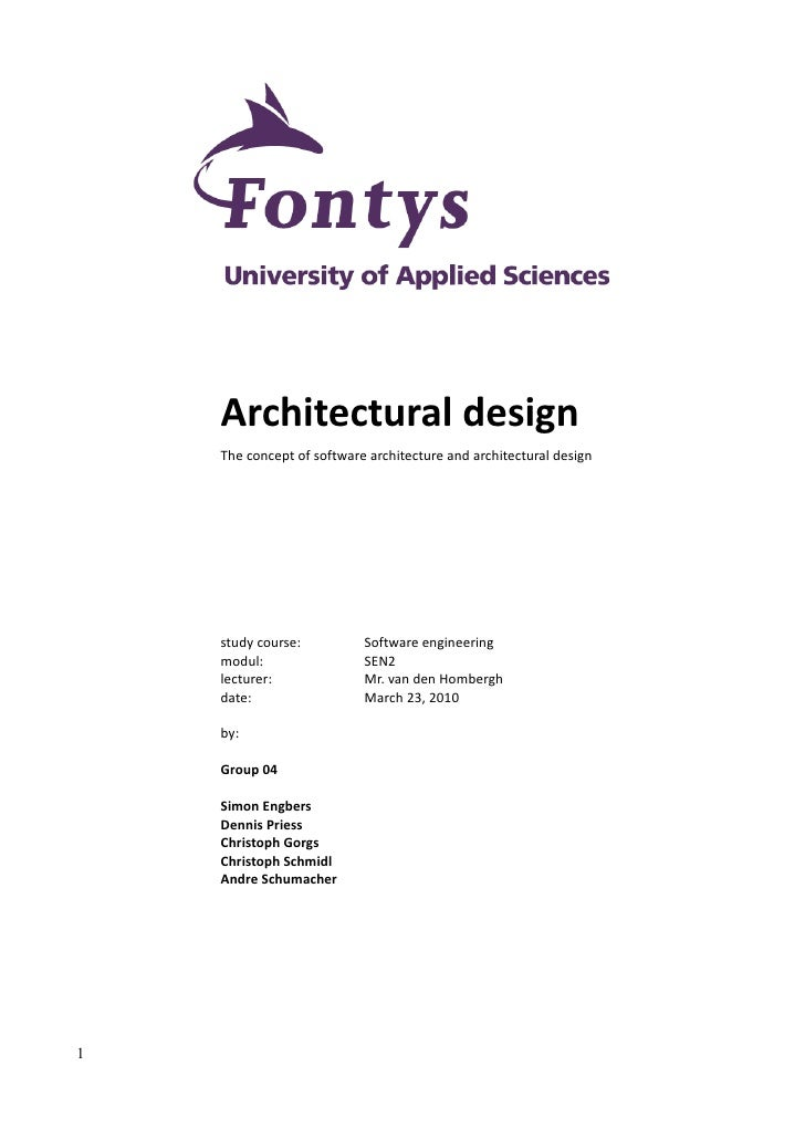 Architectural design     The concept of software architecture and architectural design         study course:          Soft...