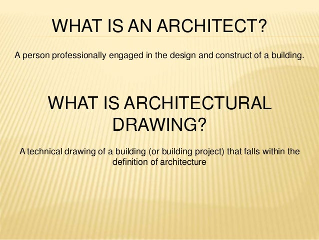 What Is Architectural Drawing