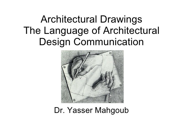 Architectural Drawings - The language of architectural design
