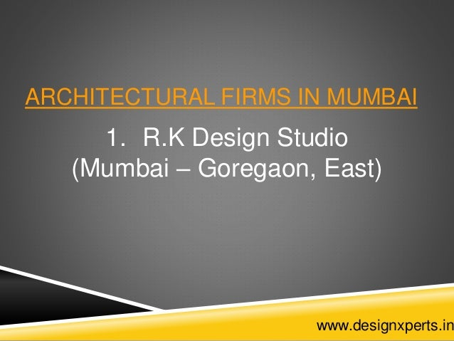 Architectural firms in mumbai for Architecture firms in mumbai