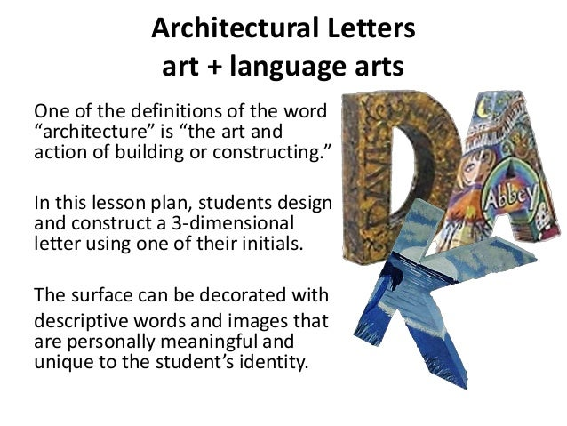 """Architectural Letters art + language arts One of the definitions of the word """"architecture"""" is """"the art and action of buil..."""