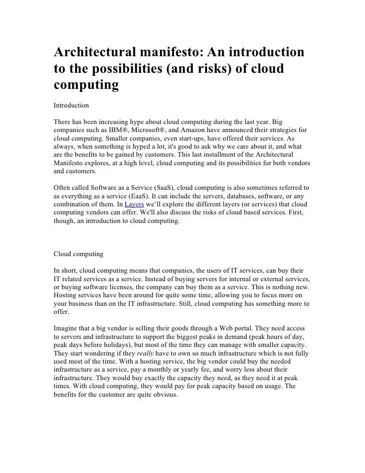 Architectural manifesto: An introduction to the possibilities (and risks) of cloud computing Introduction  There has been ...
