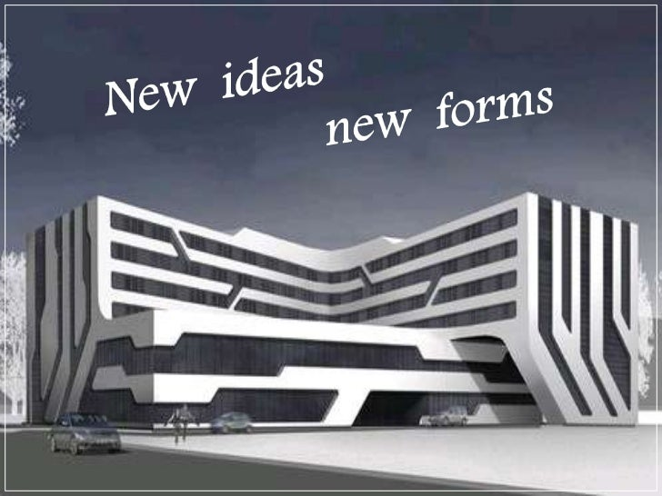New ideas<br />new forms <br />