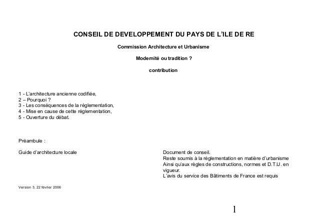 1CONSEIL DE DEVELOPPEMENT DU PAYS DE L'ILE DE RECommission Architecture et UrbanismeModernité ou tradition ?contribution...