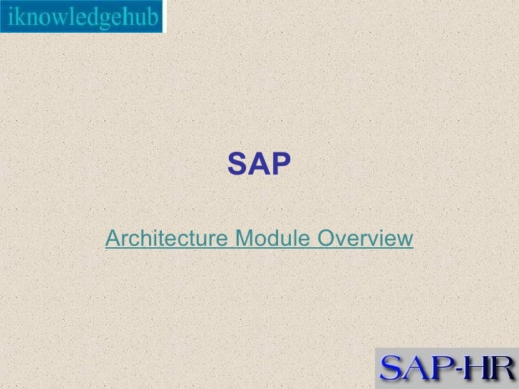 SAP Architecture Module Overview