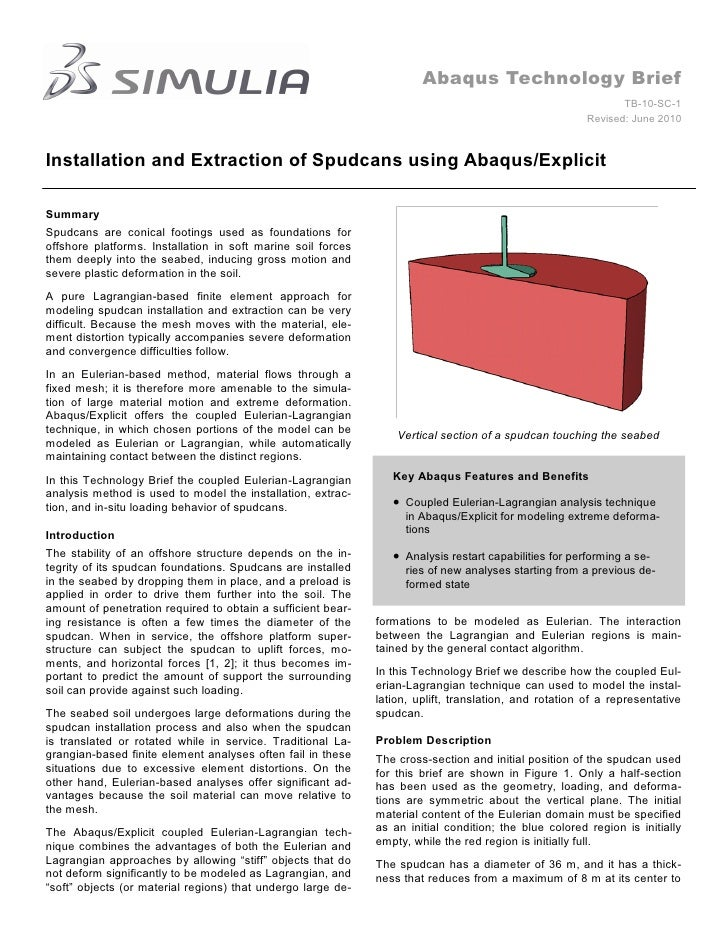 Installation and Extraction of Spudcans using Abaqus/Explicit