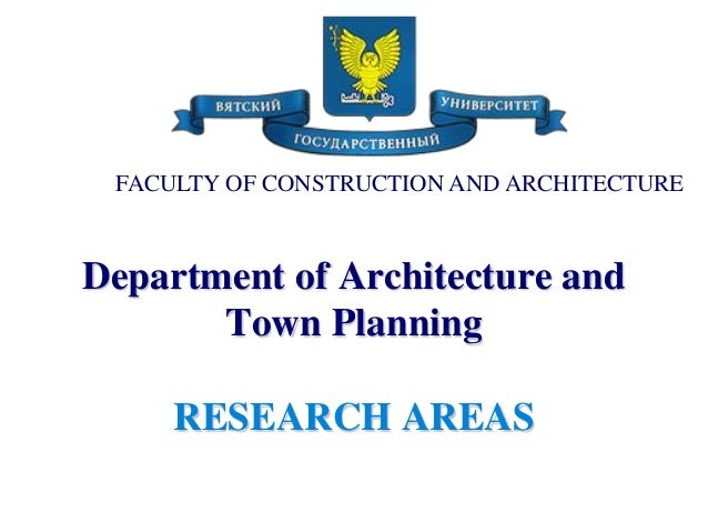 Department of Architecture andTown PlanningRESEARCH AREASFACULTY OF CONSTRUCTION AND ARCHITECTURE