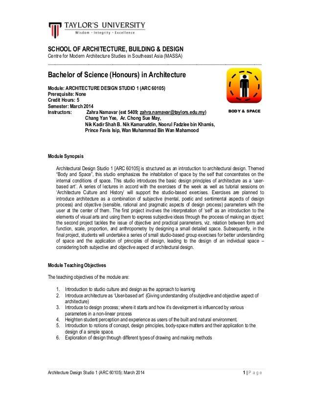 Architecture Design Studio 1 (ARC 60105): March 2014 1 | P a g e SCHOOL OF ARCHITECTURE, BUILDING & DESIGN Centre for Mode...