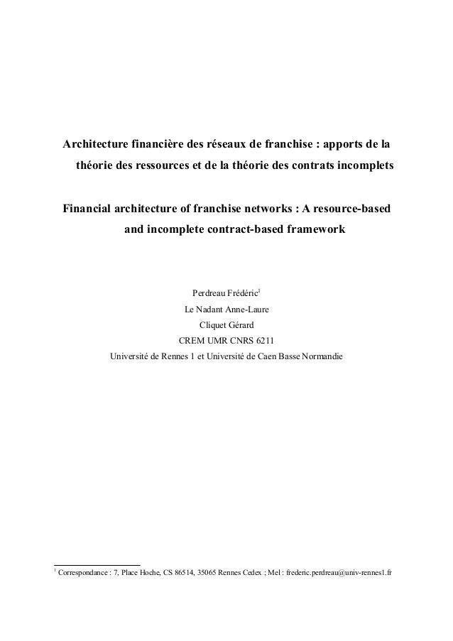 Architecture financière des réseaux de franchise : apports de lathéorie des ressources et de la théorie des contrats incom...
