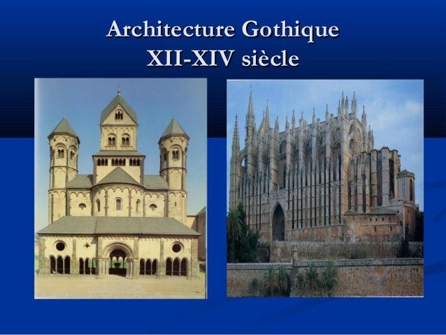 Architecture gothique for Architecture romane et gothique