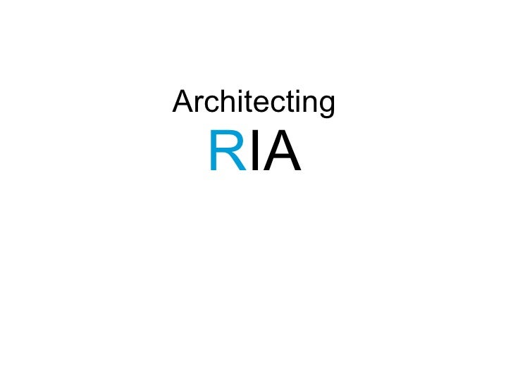 Architecture of RIA from JAOO