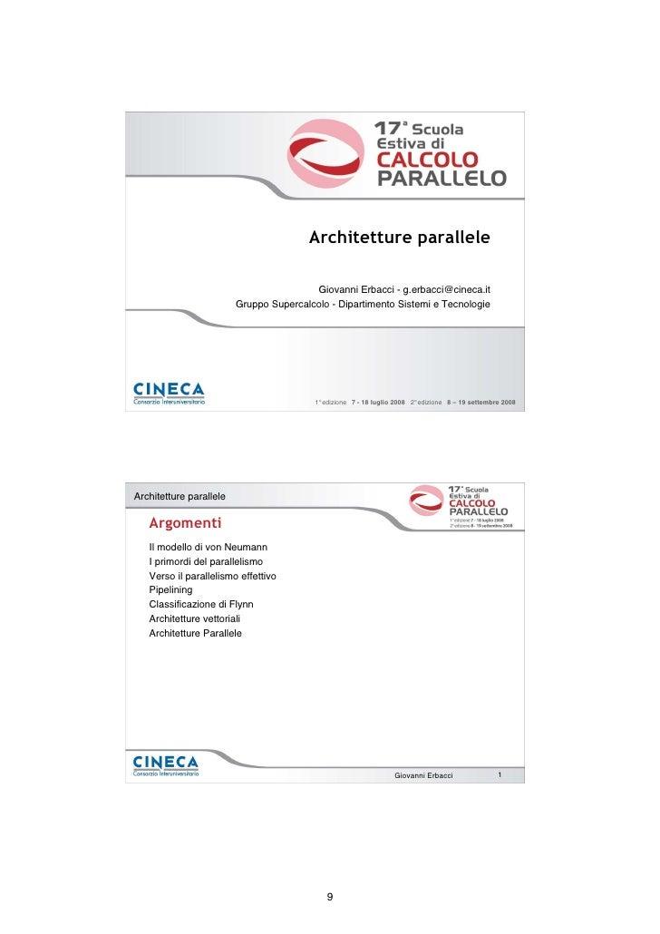 Architetture parallele                                           Giovanni Erbacci - g.erbacci@cineca.it                   ...