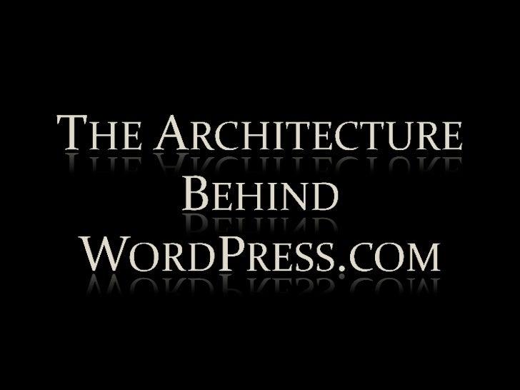 Architecture Behind WordPress.com