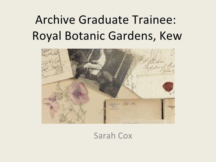 Archive Trainees Group Meeting 03/02/11: Sarah Cox's presentation
