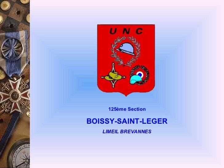 125ème Section BOISSY-SAINT-LEGER LIMEIL BREVANNES