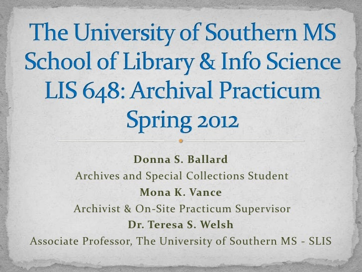 Donna S. Ballard        Archives and Special Collections Student                     Mona K. Vance        Archivist & On-S...