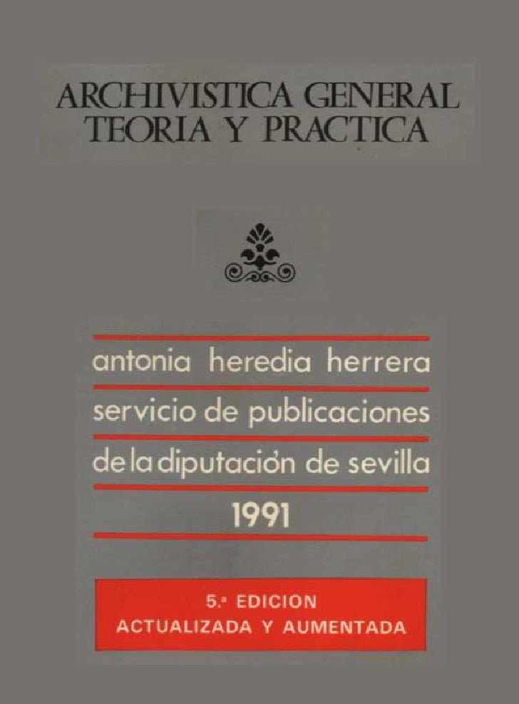 Archivistica General Teoria Y Practica - Antonia Heredia