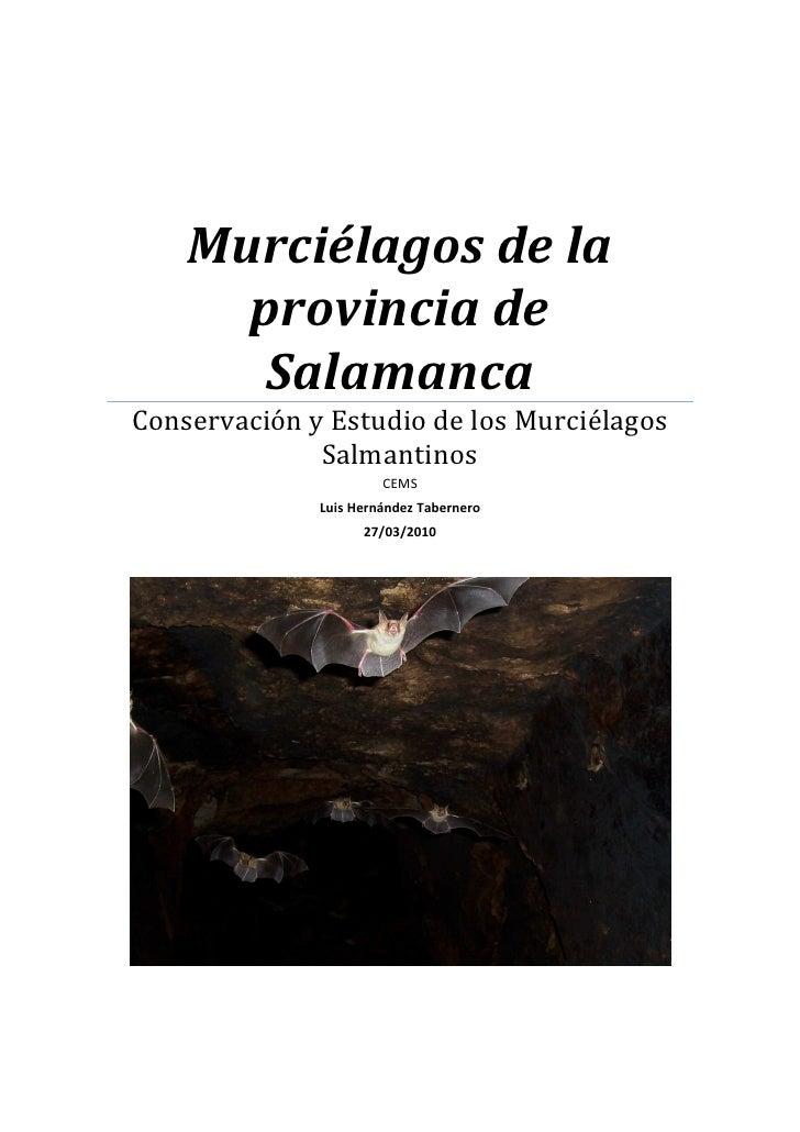 Murciélagos de la       provincia de        Salamanca Conservación y Estudio de los Murciélagos               Salmantinos ...