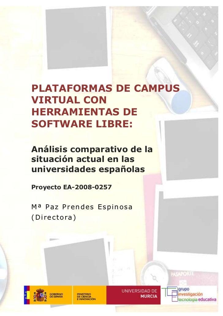 PLATAFORMAS DE CAMPUSVIRTUAL CONHERRAMIENTAS DESOFTWARE LIBRE:Análisis comparativo de lasituación actual en lasuniversidad...