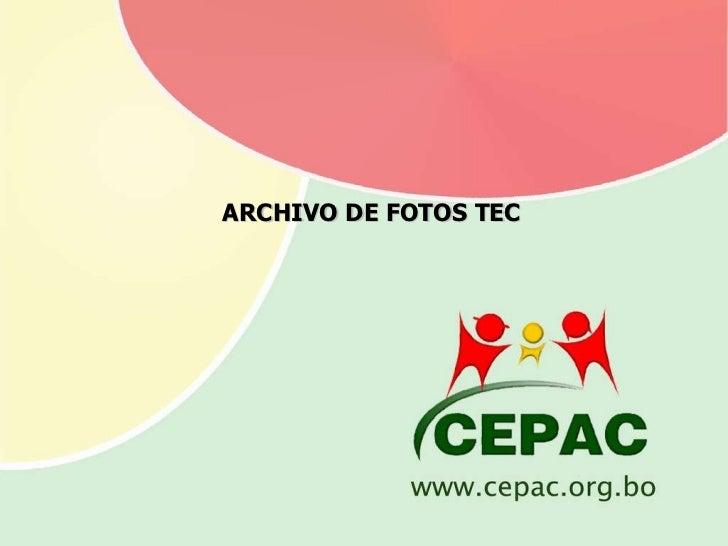 ARCHIVO DE FOTOS TEC