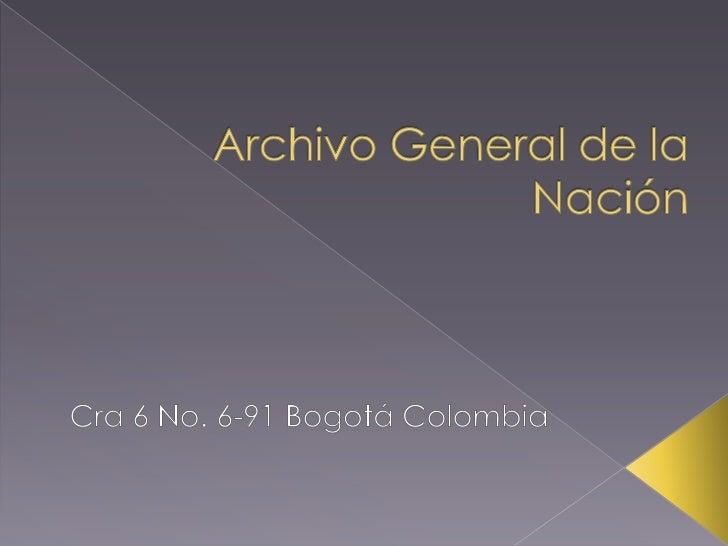 El arquitecto Rogelio Salmona seencarga de la edificación delAGN, convirtiéndose en el primerlugar de Archivo, con unaarqu...