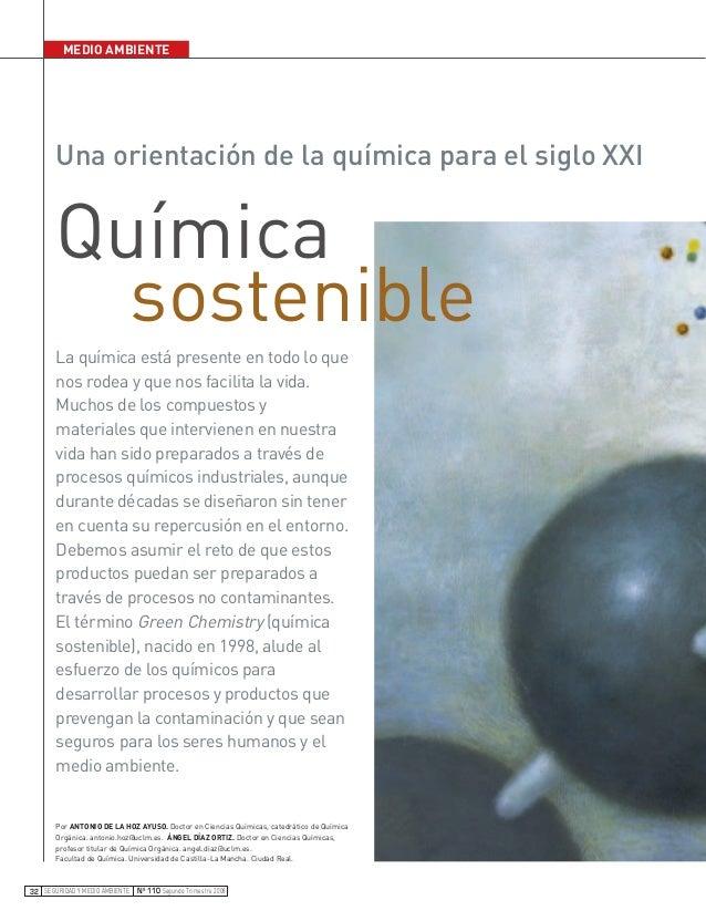 MEDIO AMBIENTE SEGURIDAD Y MEDIO AMBIENTE Nº 110 Segundo Trimestre 200832 Química sostenible La química está presente en t...