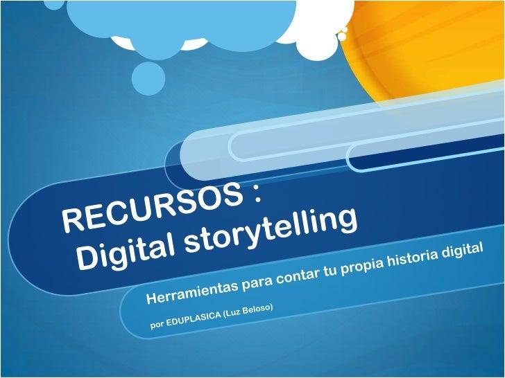 Herramientas para crear tu historia digital