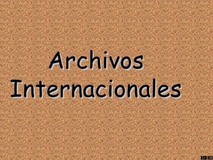 Archivos Internacionales