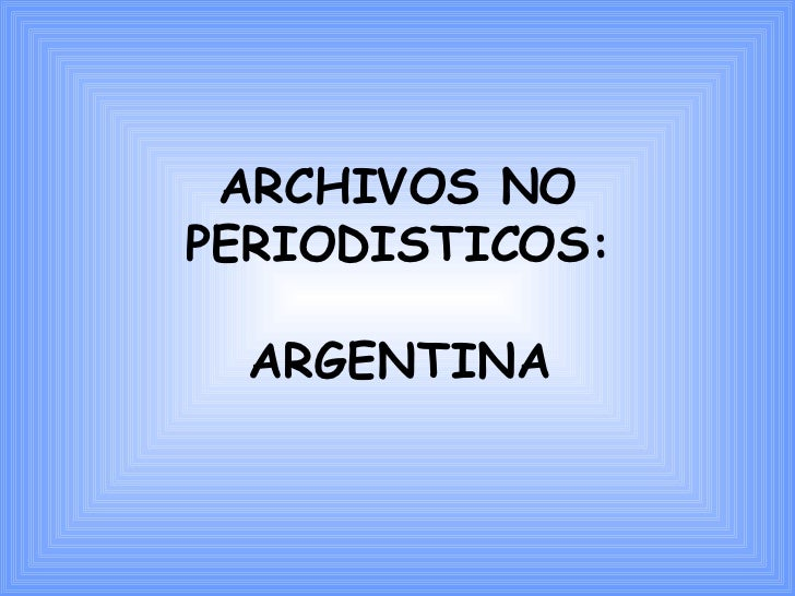 Archivos No Periodisticos