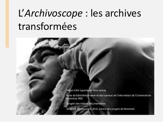 Simon Côté-Lapointe et Yvon Lemay École de bibliothéconomie et des sciences de l'information de l'Université de Montréal, ...