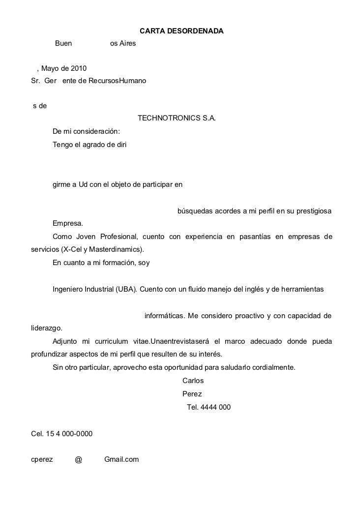 CARTA DESORDENADA         Buen            os Aires , Mayo de 2010Sr. Ger ente de RecursosHumanos de                       ...