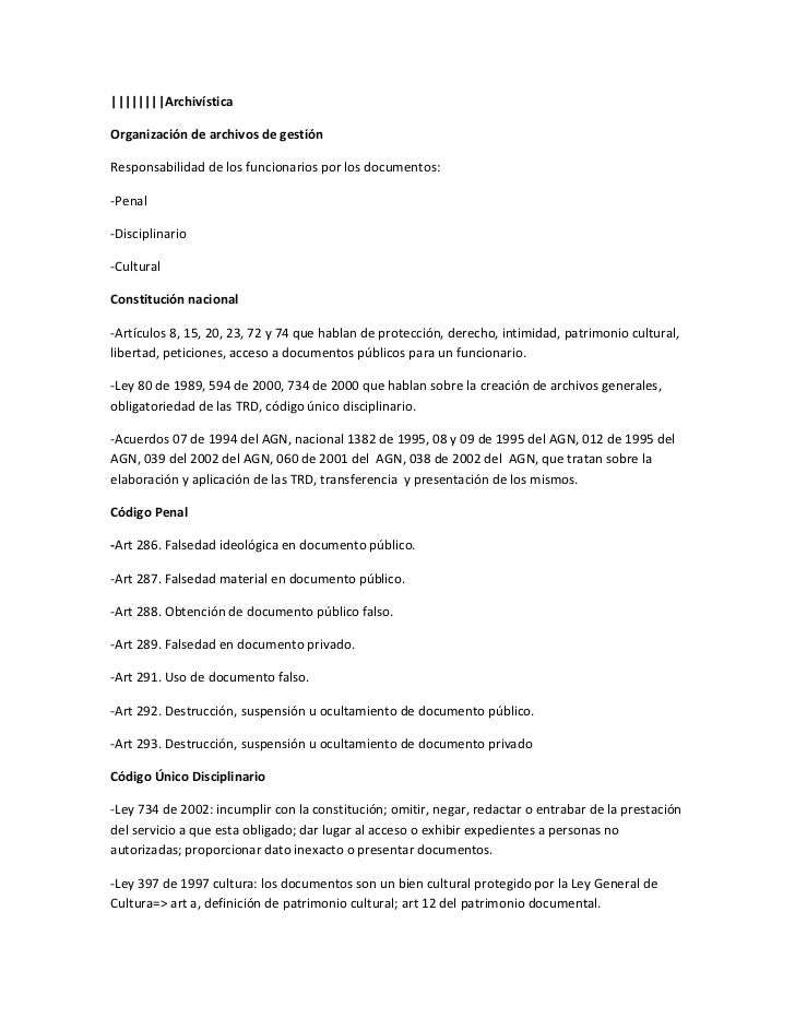 ||||||||Archivística  Organización de archivos de gestión  Responsabilidad de los funcionarios por los documentos:  -Penal...